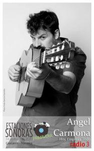 Estaciones Sonoras - Angel Carmona - Radio 3 - Radio Cierzo Cascante - Navarra