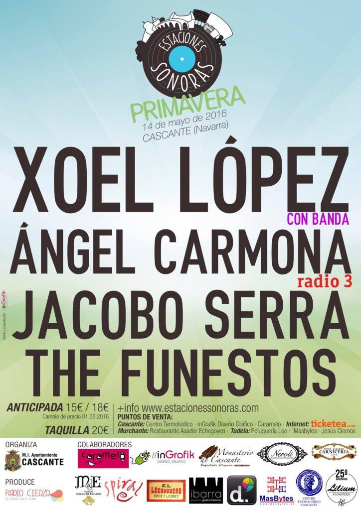 Estaciones Sonoras -Primavera 2016 - Radio Cierzo Cascante Navarra - Xoel Lopez - Angel Carmona - Jacobo Serra - The Funestos